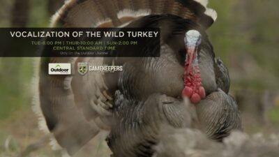The GameKeepers of Mossy Oak: Vocalization of the Wild Turkey Trailer