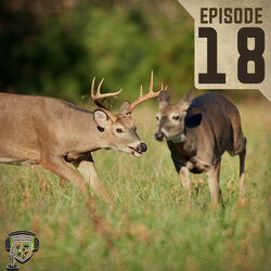 EP:18 | Understanding The Whitetail Rut with Dr. Bronson Strickland