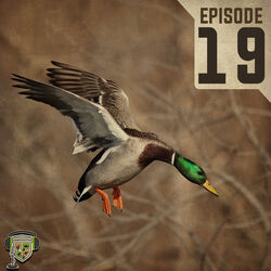 EP:19 | Duck Hunting Forecast with Chris Paradise and Spence Halford