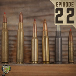 EP:22 | The Latest Trends of Whitetail Calibers and Bullets