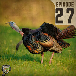 EP:27 | Understanding the Gobble with George Mayfield Pt. 1