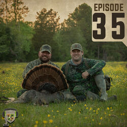EP:35 | Successful U.S. Turkey Slam with Jason Hart