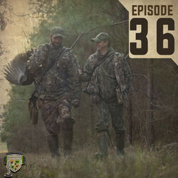 EP:36 | Our Favorite Turkey Hunting Stories