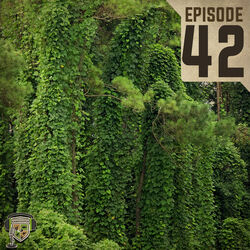EP:42 | Invasive Plants: Searching For a Solution