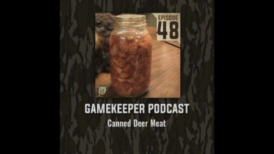 Canned Deer Meat | GameKeeper Podcast EP48