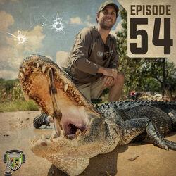 EP:54 | Alligators, Drive by Gunshots, & Late Night Boat Rides